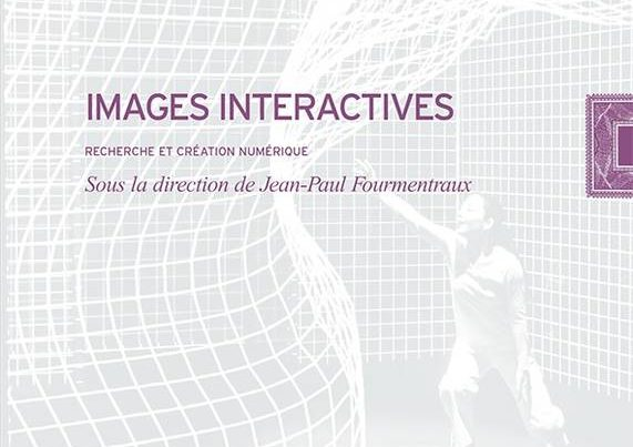 Images Interactives - Jean-Paul Fourmentraux