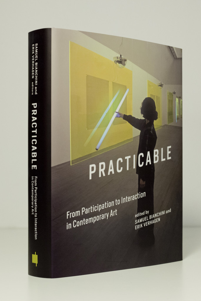 « Practicable: From Participation to Interaction in Contemporary Art » : nouveau livre de Samuel Bianchini et Erik Verhagen