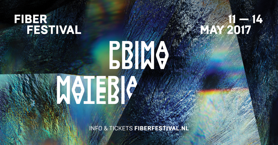 "Fiber Festival presents ""Prima Materia"" a new media art exhibition from May 11th to May 21st 2017"