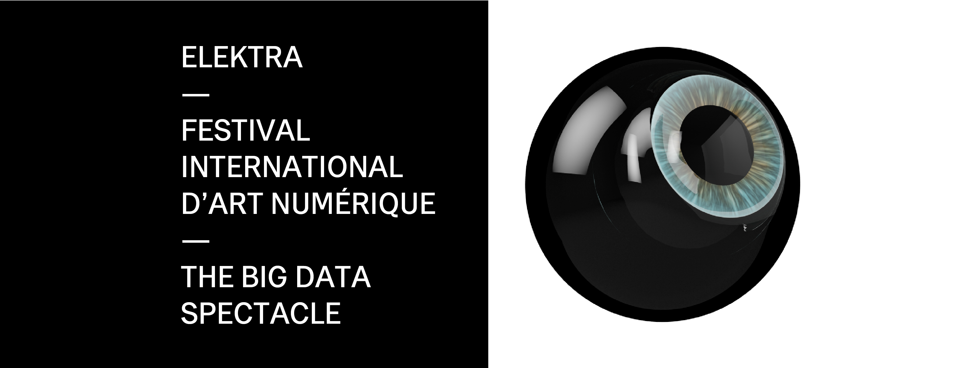 """""""The Big Data Spectacle"""" : Elektra Festival explore Artificial Intelligence for his 18th edition in Montreal from June 28th to 30th 2017"""