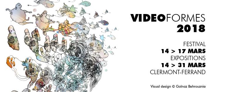 Festival VIDEOFORMES 2018 : art vidéo, installations hybrides et performances à Clermont-Ferrand