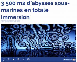 PRESSE – L'ADN : 3 500 m2 d'abysses sous-marines en totale immersion