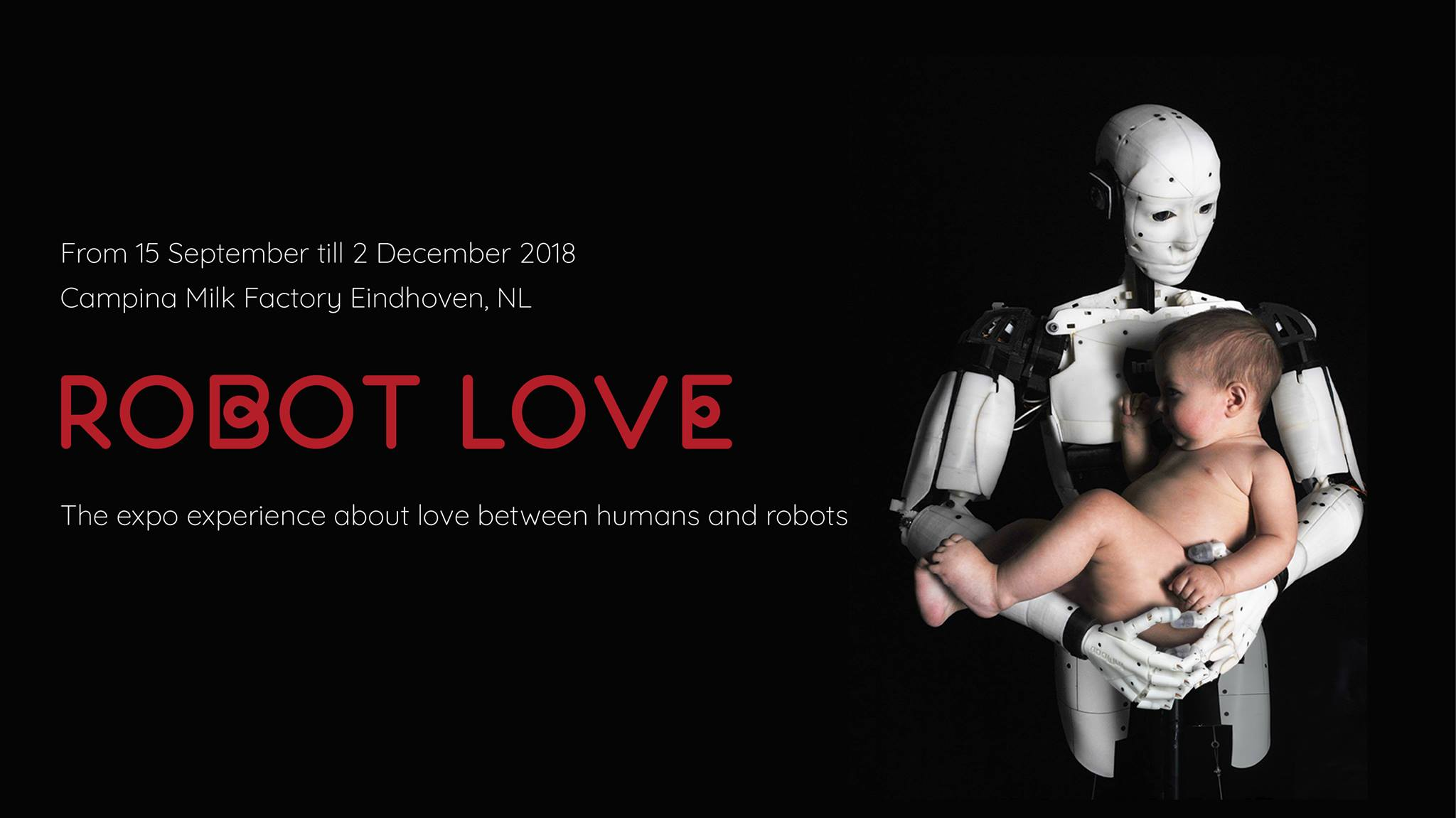 Can we learn from robots about love? Robot Love 2018, robotic, artificial intelligence and neuroscience in the heart of Eindhoven, Netherlands